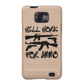 Will Work For Ammo © WhiteTigerLLC.com Galaxy SII Cases
