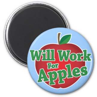 Will Work for Apples 2 Inch Round Magnet