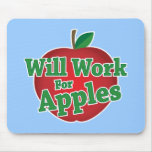Will Work for Apples Mouse Pad