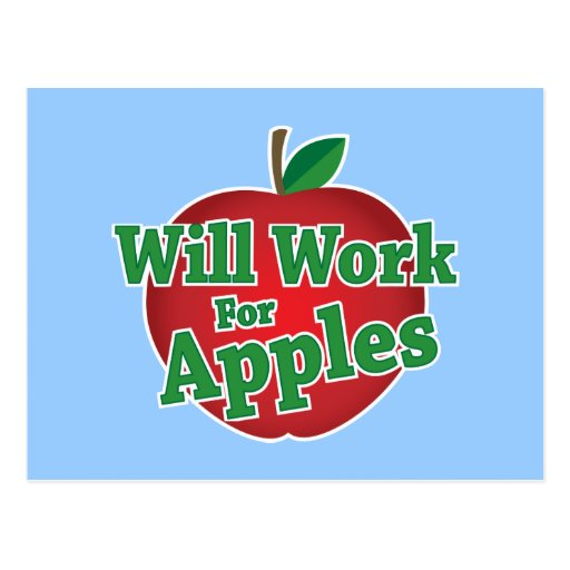Will Work for Apples Postcard