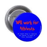 Will Work for Athiests Buttons
