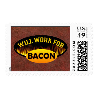 Will Work For Bacon Funny Stamp