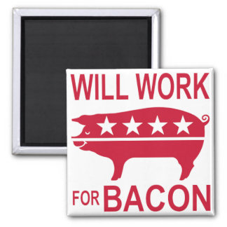 Will Work For Bacon Magnet