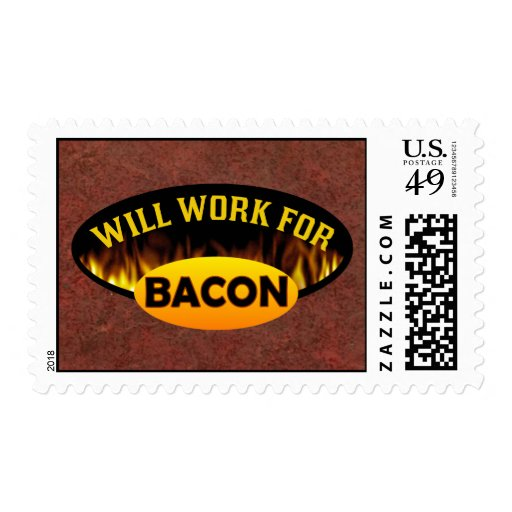 Will Work For Bacon Stamp