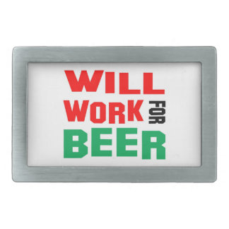 Will Work For beer Belt Buckle