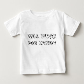 Will work for candy shirt