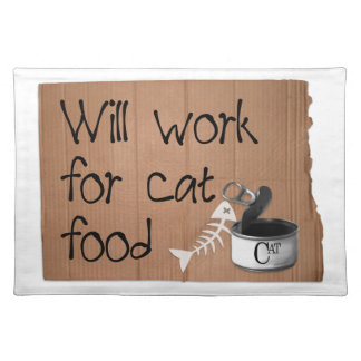 Will Work for cat food pet placemat