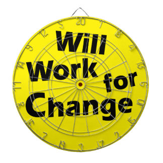Will Work for Change - Political Activism Design Dart Board