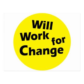 Will Work for Change - Political Activism Design Postcard