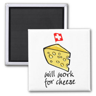 Will Work For Cheese Refrigerator Magnets