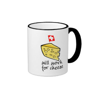 Will Work For Cheese Ringer Coffee Mug