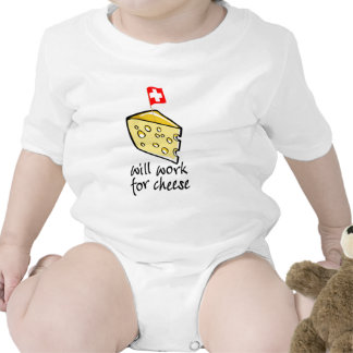 Will Work For Cheese Baby Bodysuits