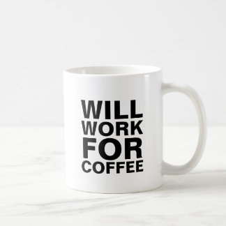 Will work for coffee funny hipster humor slogan coffee mug