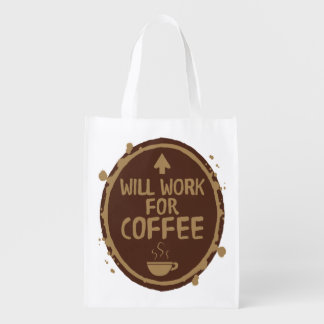 Will Work for Coffee Grocery Bag