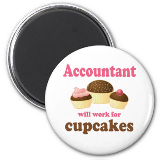 Will Work For Cupcakes Accountant 2 Inch Round Magnet