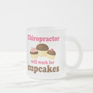 Will Work For Cupcakes Chiropractor Frosted Glass Coffee Mug