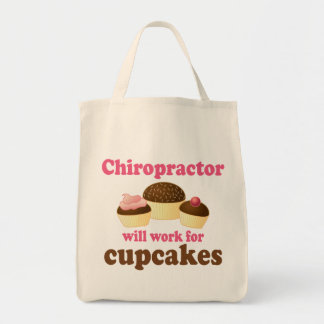 Will Work For Cupcakes Chiropractor Tote Bag