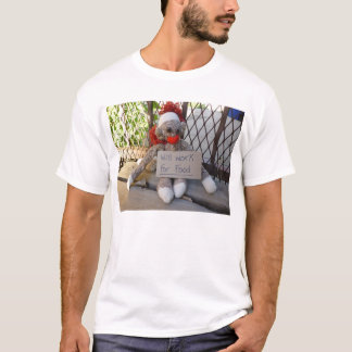 Will Work for Food-T-shirt T-Shirt