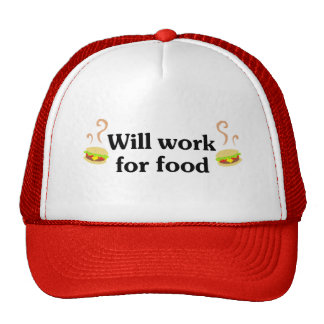 Will work for food trucker hat
