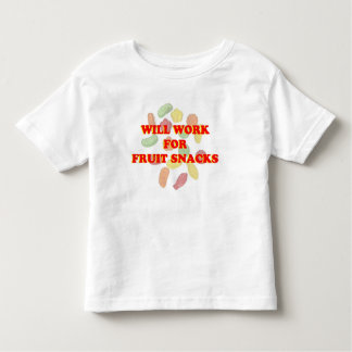 will work for fruit snack funny toddler t-shirt