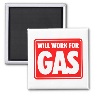 Will Work For Gas 2 Inch Square Magnet
