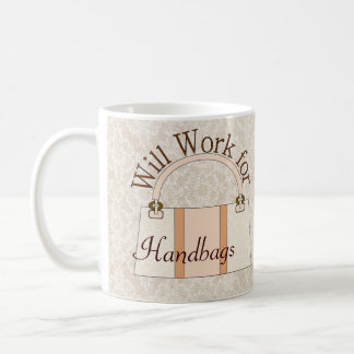 Will Work For Handbags Mug