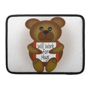 Will Work For Hugs Bear MacBook Pro Sleeve