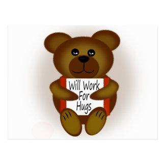 Will Work For Hugs Bear Postcard