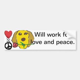 Will work for love and peace dog bumper sticker car bumper sticker