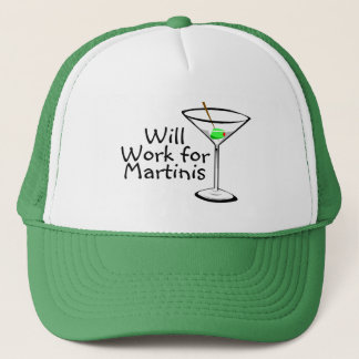 Will Work For Martinis Trucker Hat