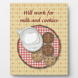 Will Work for Milk and Cookies Plaque