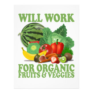 Will Work For Organic Fruits and Veggies Letterhead
