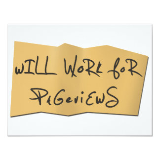 Will Work For Pageviews Card