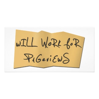 Will Work For Pageviews Personalized Photo Card