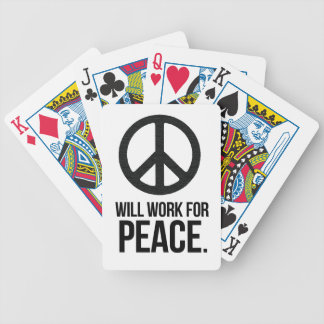 Will Work For Peace Cards Bicycle Playing Cards