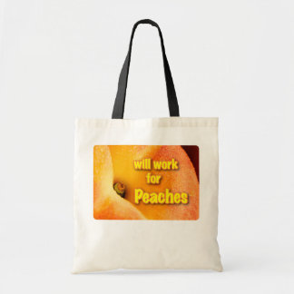 will work for peaches tote bag