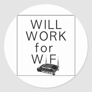 Will Work for WiFi Classic Round Sticker