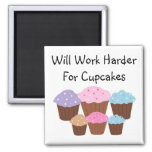 Will Work Harder For Cup... 2 Inch Square Magnet