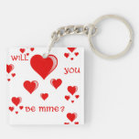 Will You Be Mine Acrylic Key Chain