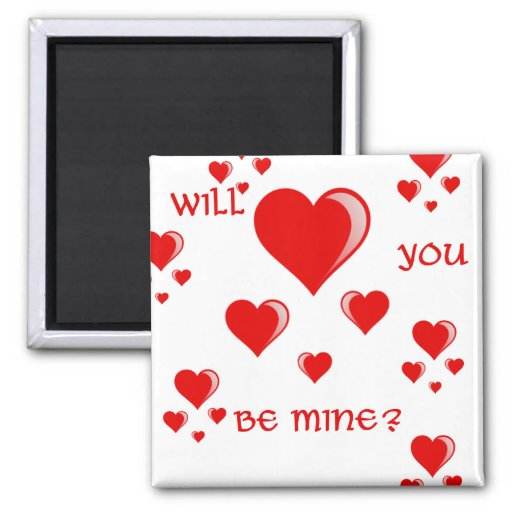Will You Be Mine Fridge Magnets