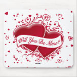 Will You Be Mine? Red Hearts Mousepad
