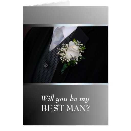 Will You Be My Best Man?  Customize Greeting Card