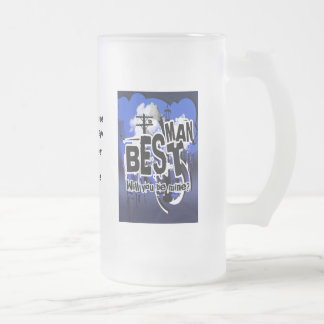 Will you be my best man? Grooms request beer mugs