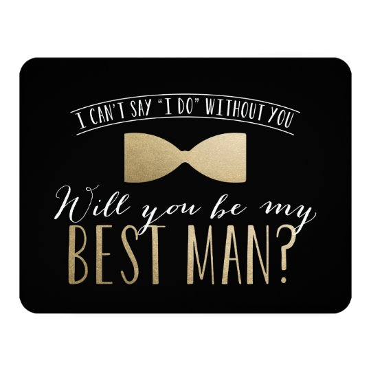 will you be my best man groomsmen invitation zazzle com