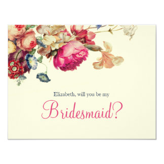 Will you be my Bridesmaid Beautiful Vintage Floral Card