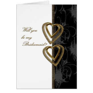 Will you be my bridesmaid black &Gold Greeting Card