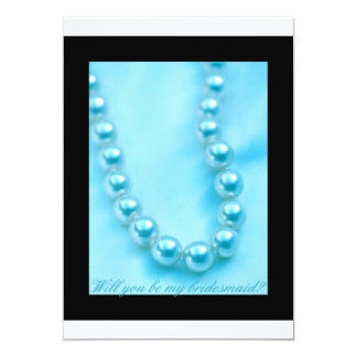 will you be my bridesmaid blue pearls in black bor card