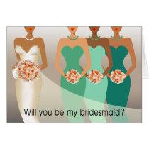 Will you be my Bridesmaid? Bridal Party | green Card
