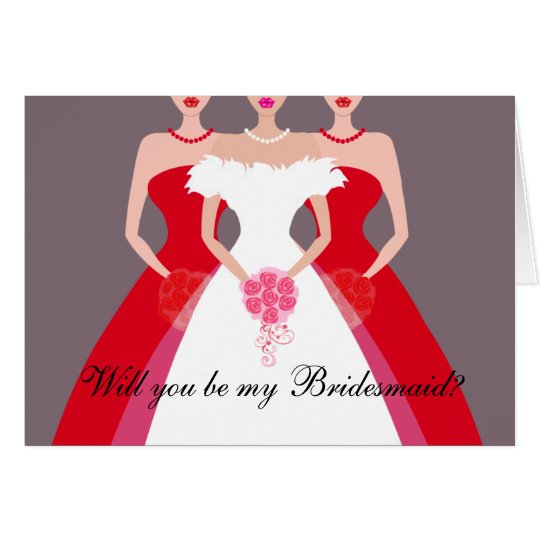 Will you be my Bridesmaid? Bridal Party (red) Card