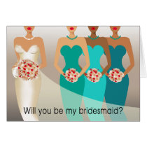 Will you be my Bridesmaid? Bridal Party | teal Card